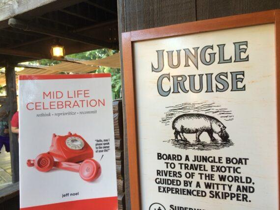 Book mid life celebration at jungle Cruise entrance