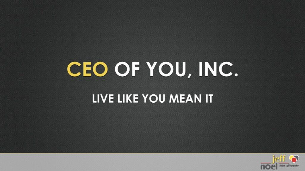 slide entitled CEO of You, Inc